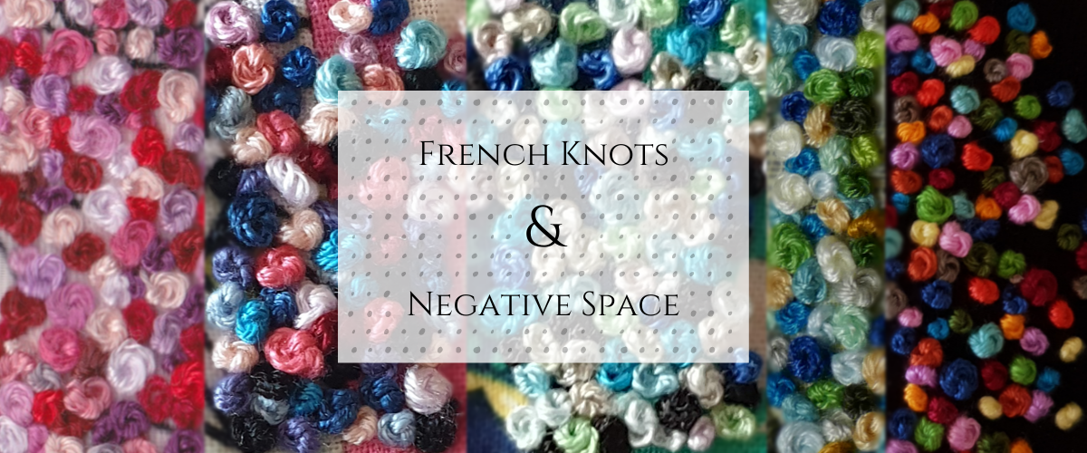 French Knots & Negative Space